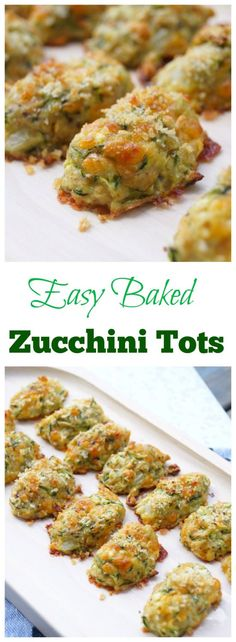 Easy Oven Baked Zucchini Tots