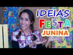 IDEIAS PARA FESTA JUNINA - YouTube