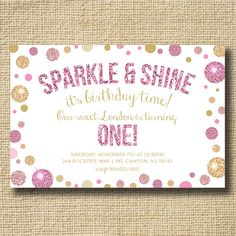 PRINTABLE Sparkle and Shine First Birthday Invitation with Picture – Birthday Invitation – Girls - Parenting Golden Birthday Parties, Glitter Birthday Parties, Gold First Birthday, Birthday Party Themes, Girl Birthday, Cheetah Birthday, Glitter Party, Birthday Ideas, 1st Birthday Invitations Girl