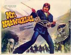 """Mr. Natwarlal (1979). This Amitabh Bachchan, Rekha and Amjad Khan starer was directed by Rakesh Kumar. Music by Rajesh Roshan had memorable songs like """"Qayamat Hai"""", """"Pardesia"""" and the hit """"Mere Pas Aao"""", sung by Amitabh. The movie was named after the famous conman of that time, """"Natwarlal""""."""