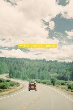 {never stop exploring}