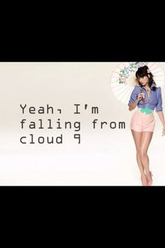 Wide awake- falling from Cloud 9