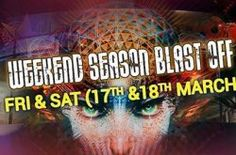 Weekend  SEASON BLAST OFF - http://www.eventsnode.com/goa/event/weekend-season-blast-off/
