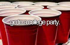This was on the beginning of college bucket list. Who knew. Check. Stay sober. Check.