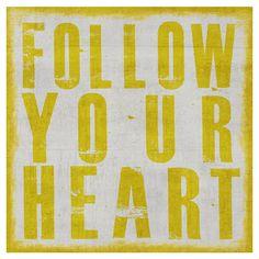 Suis ton cœur