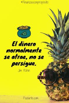 Atraccion y abundancia! Pineapple, Fruit, Frases, Personal Finance, Abundance, Financial Statement, Money, Pine Apple