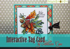 Power Poppy: Interactive Tag Card Tutorial