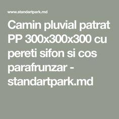 Camin pluvial patrat PP cu pereti sifon si cos parafrunzar - standartpark.