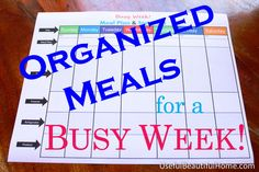 Organized Meals for a Busy Week
