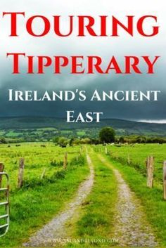 Touring Tipperary Ireland!