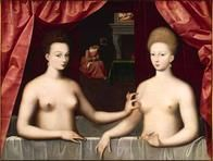 ECOLE DE FONTAINEBLEAU - Fin du XVIe siècle, Portrait présumé de Gabrielle d'Estrées et de sa soeur la duchesse de Villars, vers 1594, huile sur panneau, 96 x 125 cm, Paris, Musée du Louvre (acquis en 1937, R.F. 1937-1)