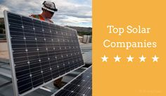 The Top Residential Solar Companies in 2017
