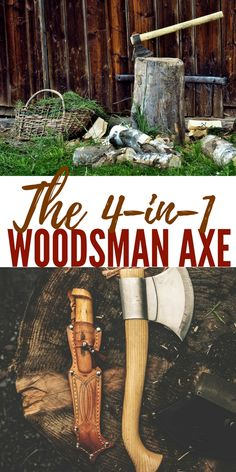 The 4-in-1 Woodsman Axe — The 4-in-1 Woodsman is like a Swiss Army knife for the bushy-bearded, flannel-clad set. Instead of the usual set of blades and implements, the Woodsman gives you a bigger set of tools that can turn a tree into kindling and a barren piece of woods into a campsite.