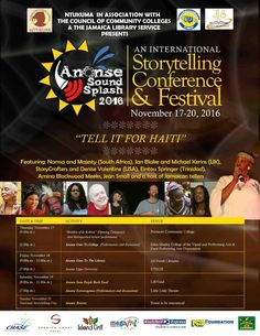 Ananse Sound Splash 2016! Coming to Jamaica, W.I. featuring Nomsa Mdlalose and Majesty (South Africa), Jan Blake and Michael Karen (UK), Jeri Burns and Barry Marshall of Storycrafters and Denise Valentine (USA), Eintou Springer (Trinidad), Amina Blackwood Meeks, Jean Small and a host of Jamaican Tellers.