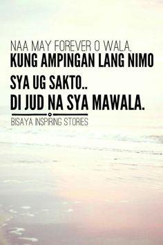 Ampingan lang. Bisaya Quotes, Quotable Quotes, Tagalog Love Quotes, Hugot, Pickup Lines, Ldr, Cebu, Good Thoughts, In My Feelings
