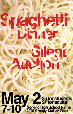 great poster for spaghetti dinner fundraiser--> perhaps some individuals would donate pasta- your friends could help out- and sell tickets for a nice dinner night :)