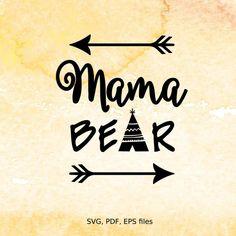 Mama Bear svg, Mothers Day svg digital design cutting files for Cricut…