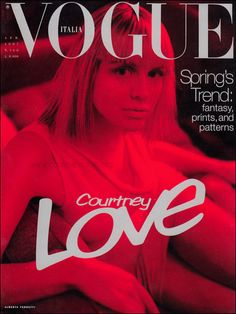 VOGUE ITALIA - APRIL 1997 COVER MODEL - COURTNEY LOVE
