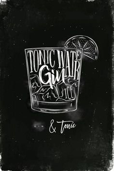 Gin tonic cocktail lettering tonic water, gin, ice in vintage graphic style drawing with chalk and color on chalkboard background - Shutterstock Premier Gin Tonic, Gin & Tonic Cocktails, Tonic Water, Classic Cocktails, Gin Poster, Gin Quotes, Chalkboard Bar, Gin Bar, Chalk Lettering