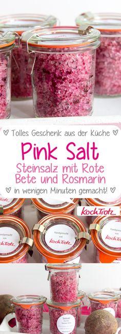 Pink Salt | Rote Bete-Rosmarin-Steinsalz | ein tolles Geschenk aus der Küche #pinksalt #geschenkidee #geschenkausderküche