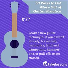 Learn a new guitar technique. If you haven't already, try muting, harmonics, left hand dampening, hammer-ons, or pull-offs to get started. http://takelessons.com/blog/50-things-to-improve-your-guitar-practice-z01?utm_source=social&utm_medium=blog&utm_campaign=pinterest