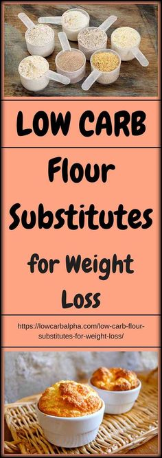 Low Carb Flour Substitutes for Weight Loss #lowcarb #keto #LCHF #lowcarbalpha