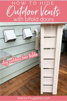 How to hide unsightly outdoor vents with this handy DIY utility box cover Outdoor Bar Table made from repurposed louvered bifold shutters for a backyard deck or patio with step-by-step instructions by Interior Frugalista Diy Outdoor Furniture, Repurposed Furniture, Outdoor Bar Table, Outdoor Cover, Diy Door, Covered Boxes, Outdoor Living, Outdoor Spaces, Modern