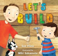 Review of Let's Build | Wrapped in Foil. Although this book has simple language the maths language and concepts and strong father- son relationship make the book more than just a simple read- especially if you take it further and make your own fort together!