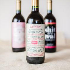 """Recently engaged?!! Need a unique way to ask your bridal party to be a part of your big day? Make personalized wine labels to """"propose"""" to them!"""