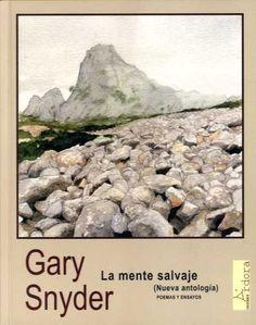 la mente salvaje (nueva antologia, poemas y ensayos)-gary snyder-9788488020536