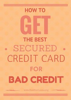 secured credit cards for bad credit with no security deposit