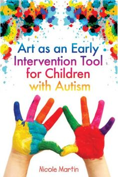 Early interventions are key. Art as an EI tool for children with Autism