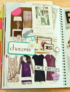 """Do a whole fashion or vogue page ; """"for the musings and moments that stick"""" ; use fabric swatches, sketches, magazine cut-outs, labels"""
