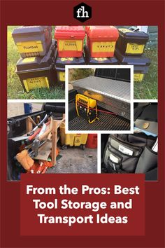 From the Pros: Best Tool Storage and Transport Ideas Construction Tools, Tool Storage, Power Tools, Organization Hacks, Hand Tools, Plumbing, Drill, Transportation, Ideas