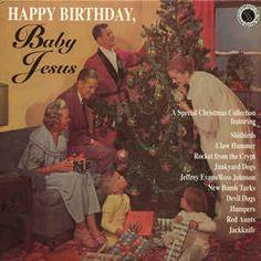 Various - Happy Birthday, Baby Jesus (Vinyl, LP) at Discogs