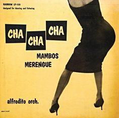The Alfredito Orchestra - Cha Cha Cha Mambos Merengue (1956)