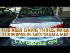 The Best Drive-Thrus in LA: 21 Reviews in Under 4 Minutes