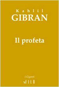 Amazon.it: Il profeta - Kahlil Gibran - Libri