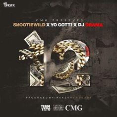Snootie Wild ft. Yo Gotti & DJ Drama – 12