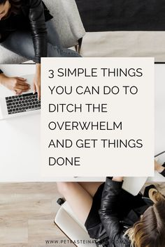 3 simple things you can do to ditch the overwhelm and get things done Time Management Tips, Success Mindset, Online Entrepreneur, Business Advice, Simple Things, Cool Tools, Growing Your Business, Petra, Productivity