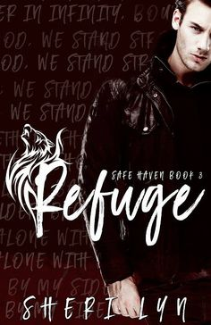 Refuge (Safe Haven #3) by Sheri Lyn - @sherilynauthor, @W_I_Promo - Wickedly Innocent Promotions, #M_M, #Military, #Mystery, #Paranormal, #Romance, 5 out of 5 (exceptional) - February
