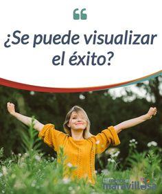"""¿Se puede visualizar el éxito?   Existen diversas #técnicas para poder visualizar el #éxito y concretar nuestros #objetivos. Es tan simple como """"soñar despiertos  #Emociones"""