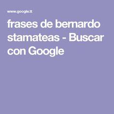 frases de bernardo stamateas - Buscar con Google
