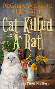 Cat Killed A Rat by Regina Welling & Erin Lynn ebook deal