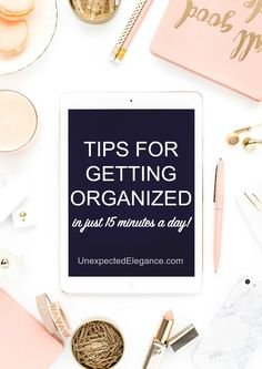 Get tips for getting organized this year and also get a FREE ebook for doing it in just 15 minutes a day!! #organizationideas #organization