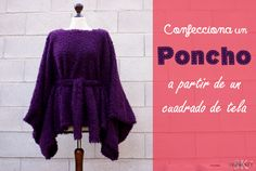 Poncho a partir de un cuadrado de tela Peplum, Knitting, Capes, Diy, Sewing Ideas, Women, Fashion, Measurement Chart, Tables