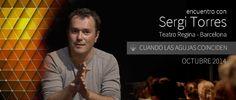 """SERGI TORRES - """"Cuando las agujas coinciden"""" - Barcelona, Teatro Regina ..."""