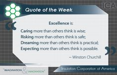 Winston Churchill #Quote of the Week #Excellence #Inspiration