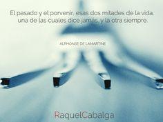 Entre el #pasado y el #porvenir... ¿Qué quieres #AHORA?  Sesiones presenciales y online | www.raquelcabalga.com
