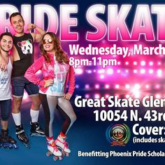 PRIDE SKATE is next week already! Sure could use your help to invite your friends manually and share on your page. We had 300 people last year...let's do that again! Benefitting the Phoenix Pride Scholarship Fund.  Click on the link below...